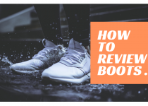 How We Review Boots